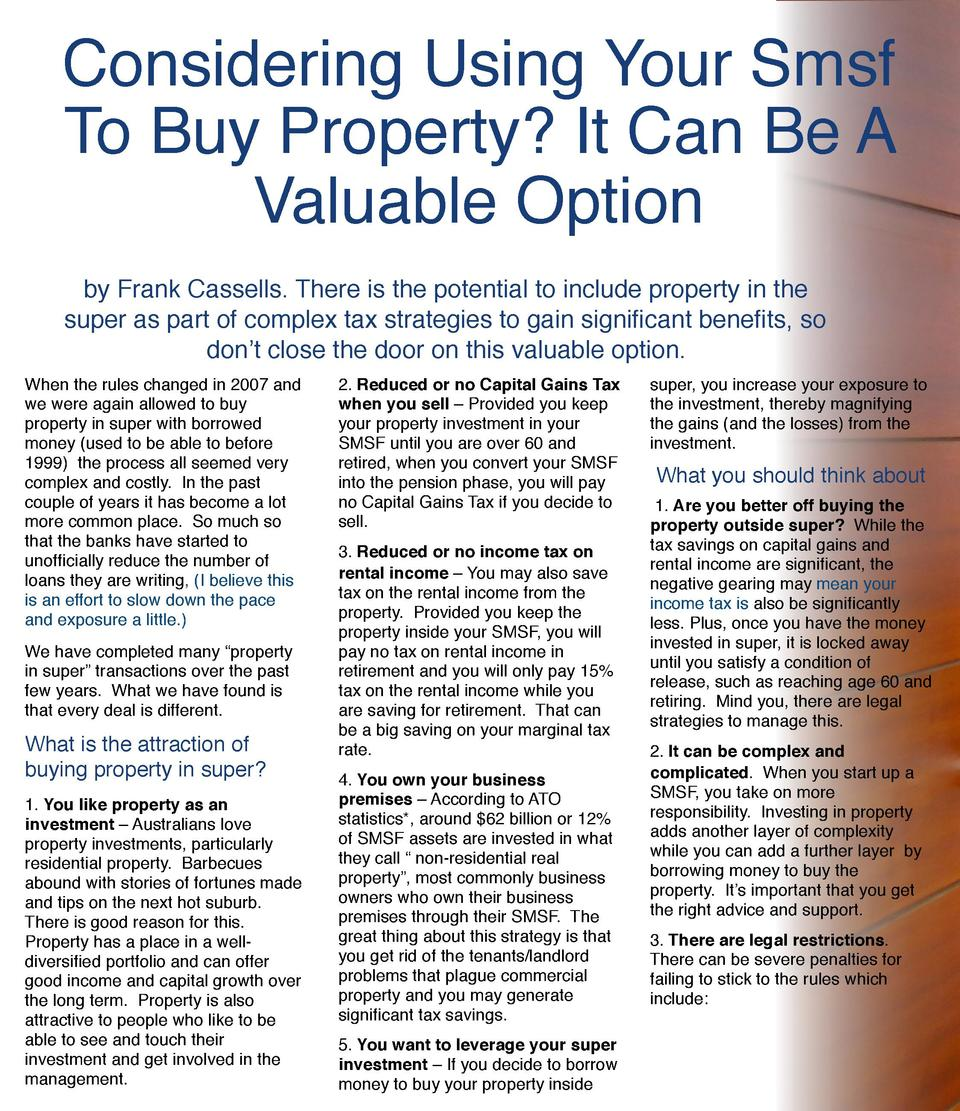 Considering Using Your Smsf To Buy Property  It Can Be A Valuable Option by Frank Cassells. There is the potential to incl...