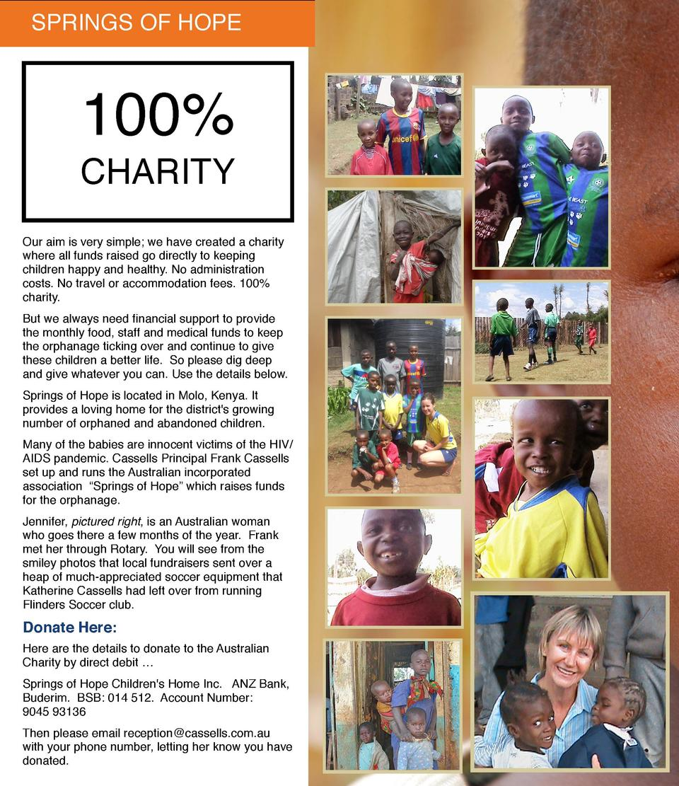 SPRINGS OF HOPE  100  CHARITY Our aim is very simple  we have created a charity where all funds raised go directly to keep...