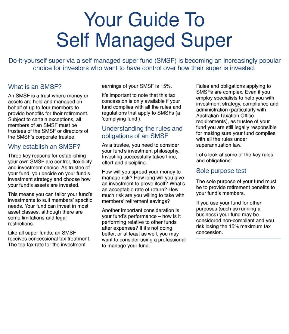 Your Guide To     Self Managed Super Do-it-yourself super via a self managed super fund  SMSF  is becoming an increasingly...