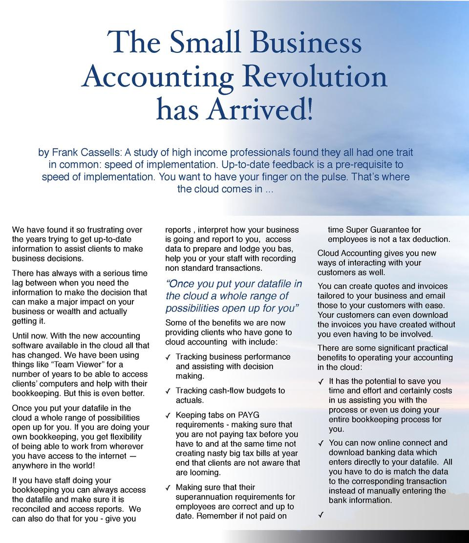 The Small Business     Accounting Revolution     has Arrived  by Frank Cassells  A study of high income professionals foun...