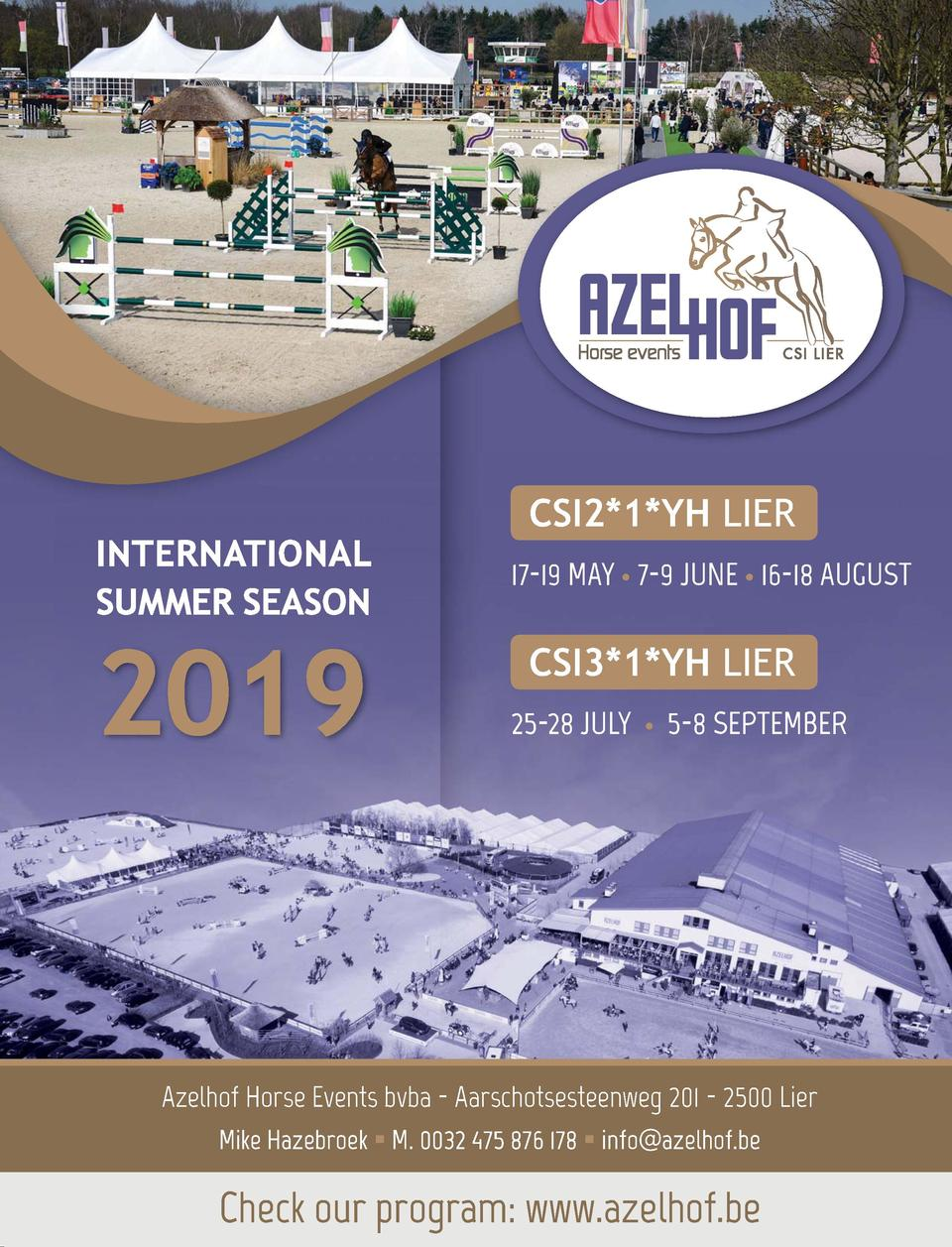 117  INTERNATIONAL SUMMER SEASON  2019  CSI2 1 YH LIER 17-19 MAY     7-9 JUNE     16-18 AUGUST  CSI3 1 YH LIER 25-28 JULY ...