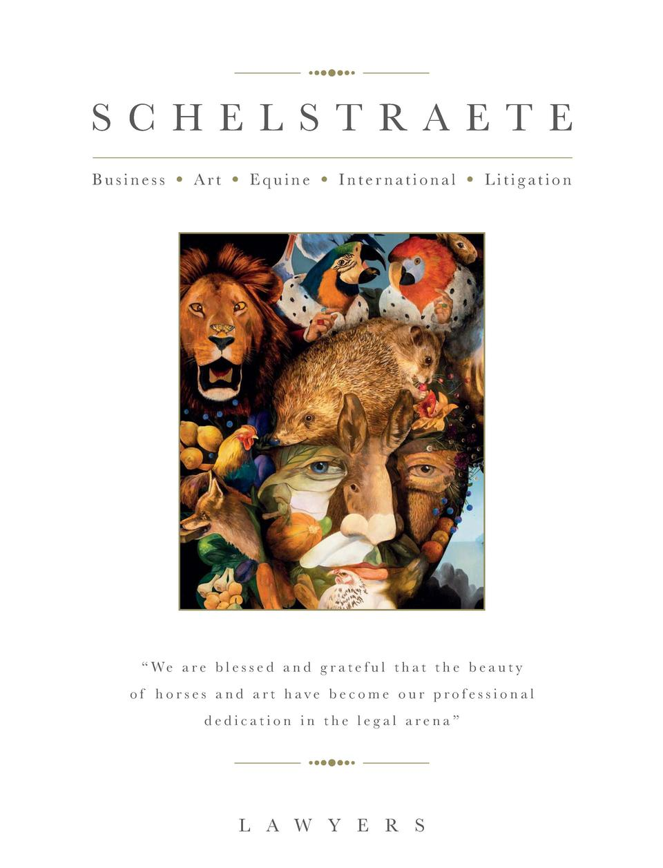 57  SCHELSTRAETE Business     Art     Equine     International     Litigation      We a r e b l e s s e d a n d g r a t e ...
