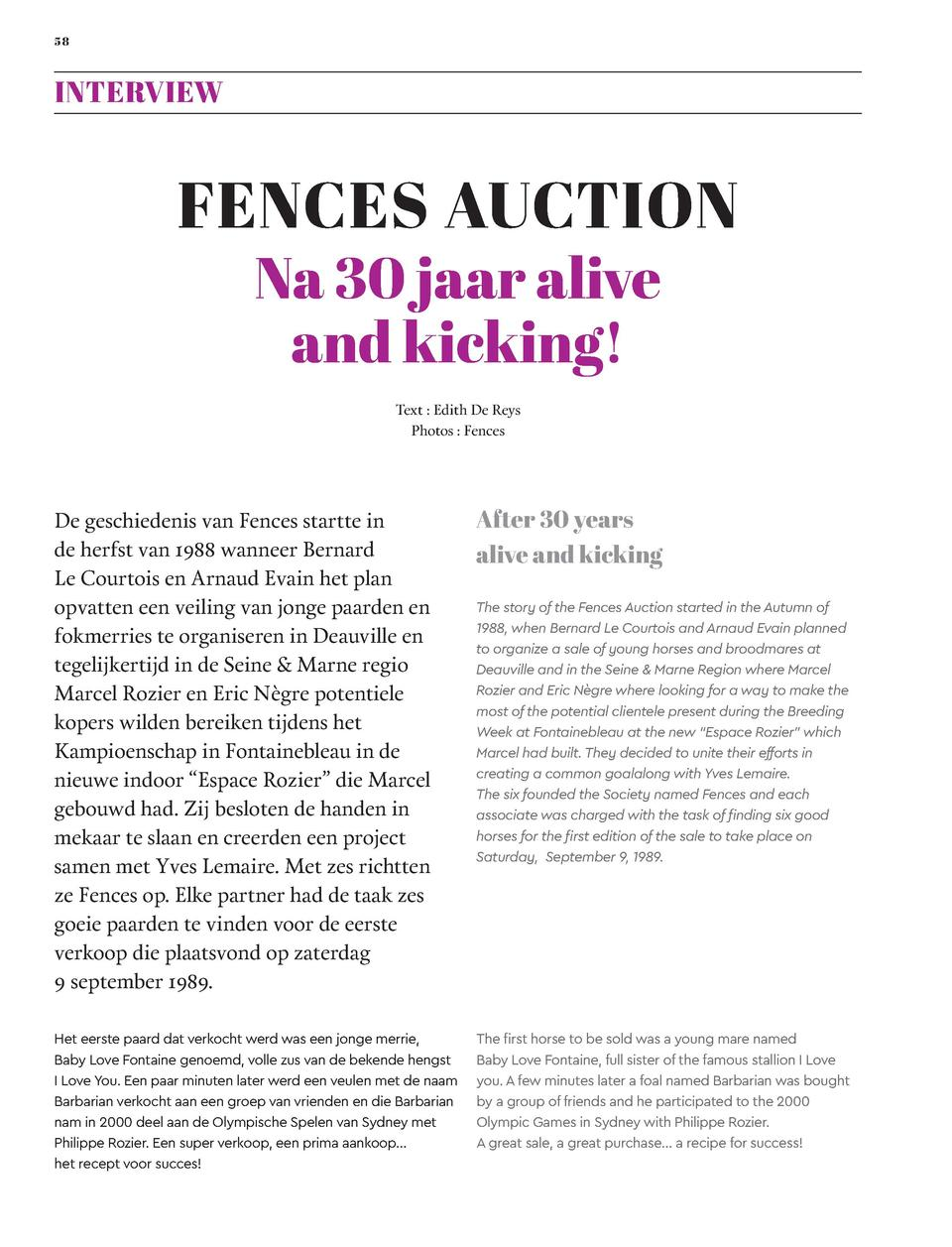 58  INTERVIEW  FENCES AUCTION Na 30 jaar alive and kicking  Text   Edith De Reys Photos   Fences  De geschiedenis van Fenc...