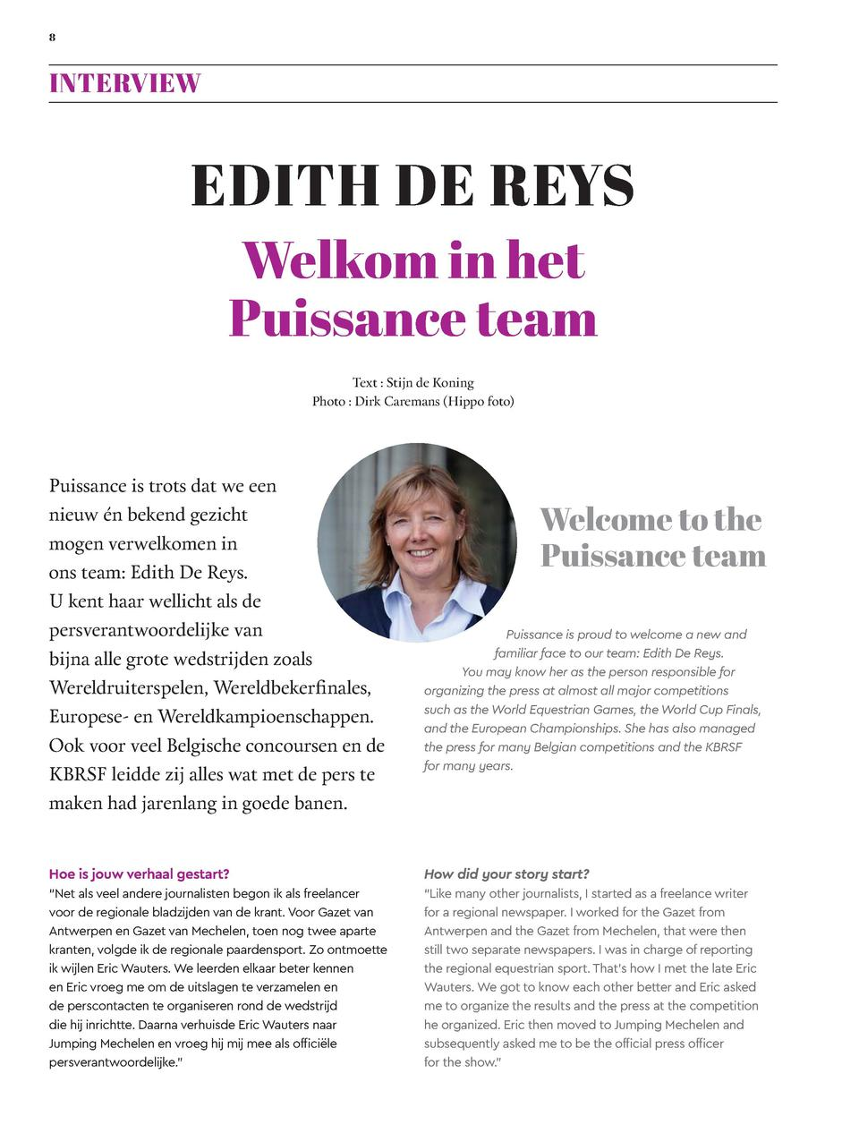 8  INTERVIEW  EDITH DE REYS Welkom in het Puissance team Text   Stijn de Koning Photo   Dirk Caremans  Hippo foto   Puissa...