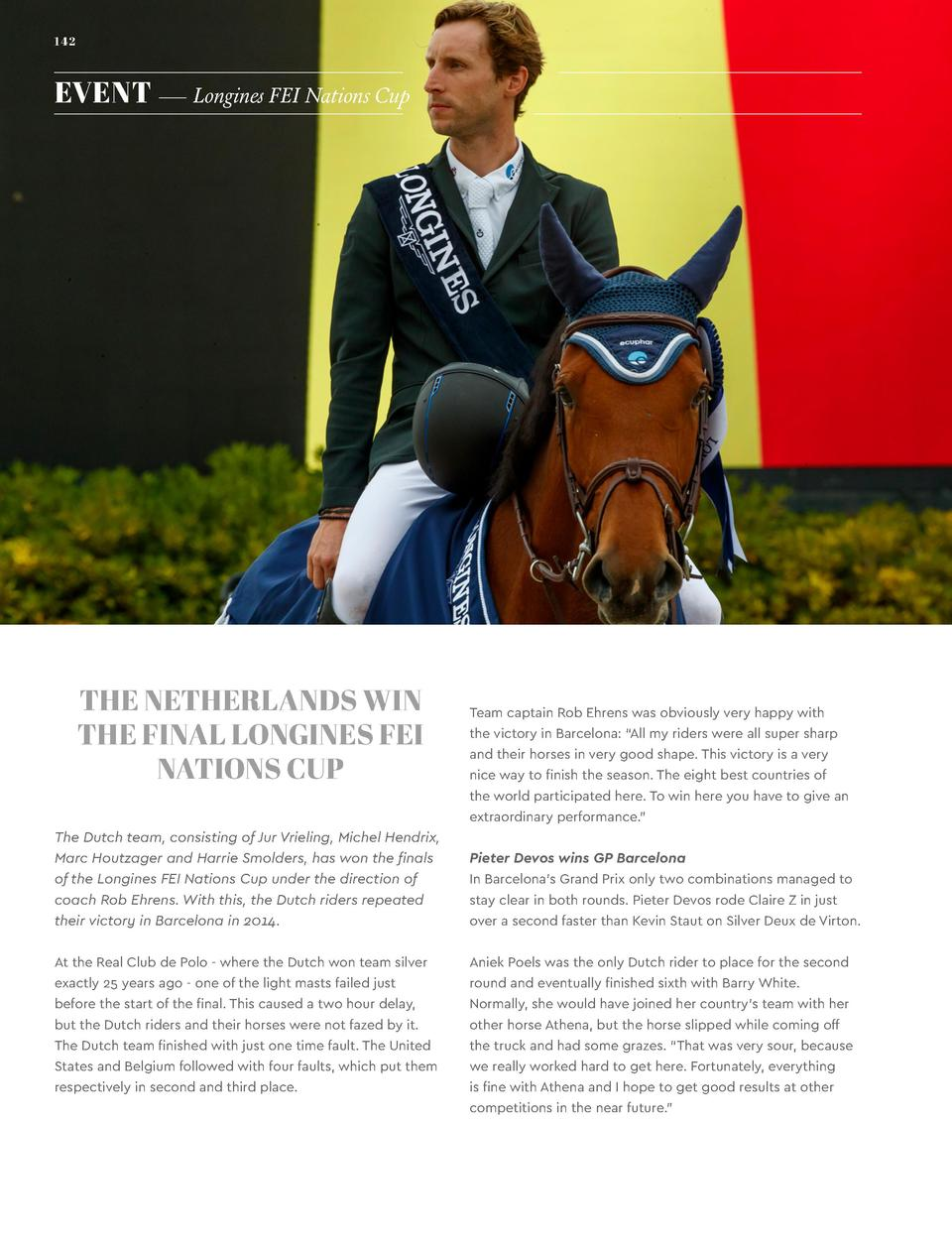 142  EVENT     Longines FEI Nations Cup  THE NETHERLANDS WIN THE FINAL LONGINES FEI NATIONS CUP  Team captain Rob Ehrens w...
