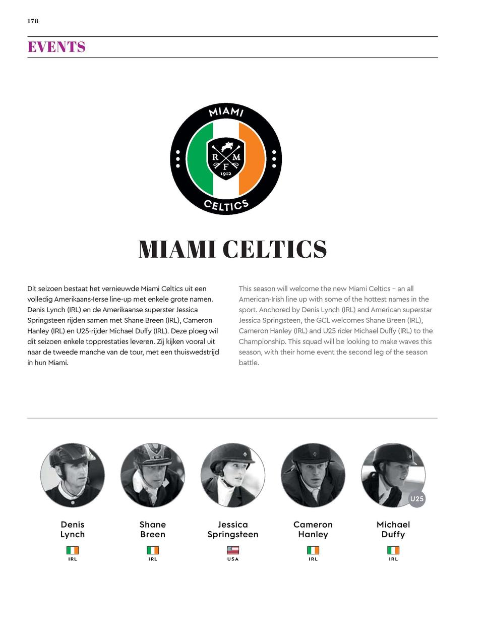 178  179  EVENTS  Global Champions League  MIAMI CELTICS  SHANGAI SWANS  This season will welcome the new Miami Celtics   ...
