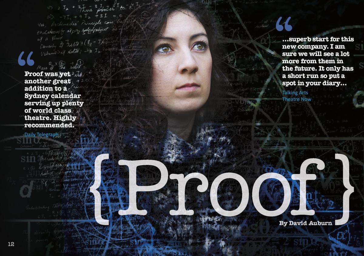 Proof was yet another great addition to a Sydney calendar serving up plenty of world class theatre. Highly recommende...