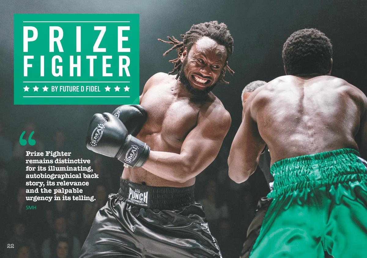 PRIZE FIGHTER BY FUTURE D FIDEL       Prize Fighter remains distinctive for its illuminating, autobiographical back story,...