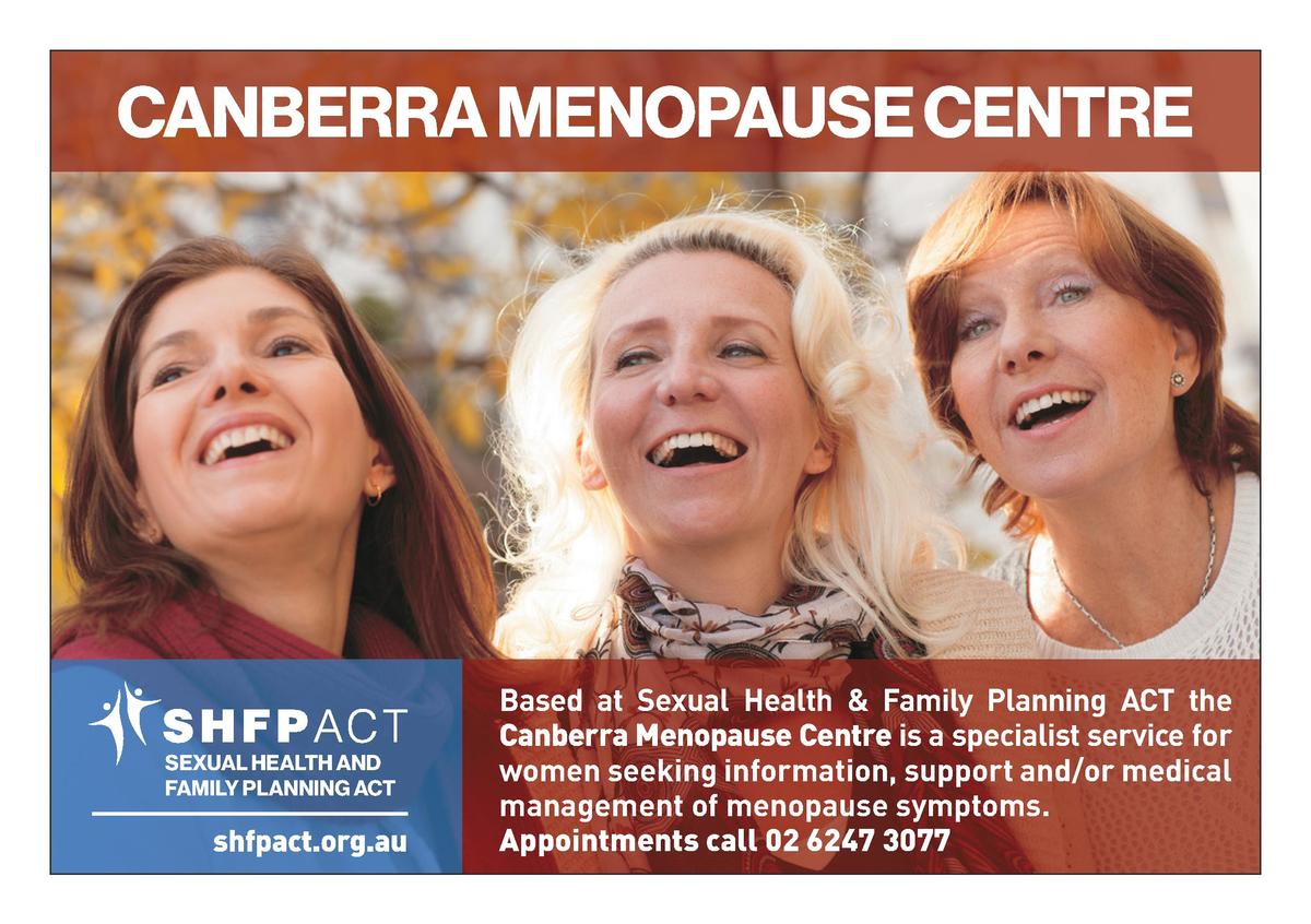CANBERRA MENOPAUSE CENTRE  SEXUAL HEALTH AND FAMILY PLANNING ACT  shfpact.org.au  Based at Sexual Health   Family Planning...