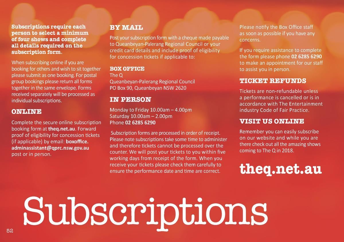 Subscriptions require each person to select a minimum of four shows and complete all details required on the subscription ...