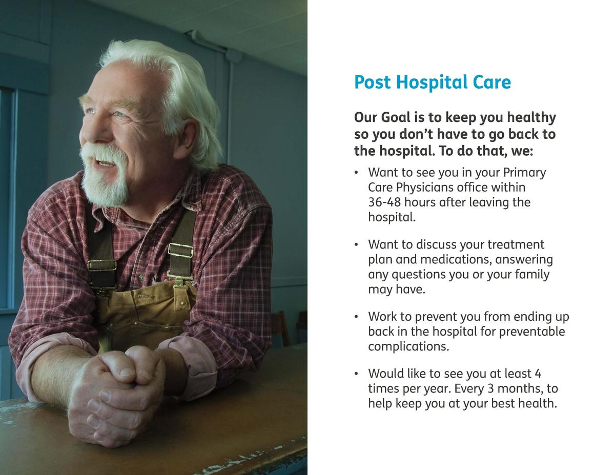 Post Hospital Care Our Goal is to keep you healthy so you don   t have to go back to the hospital. To do that, we       Wa...