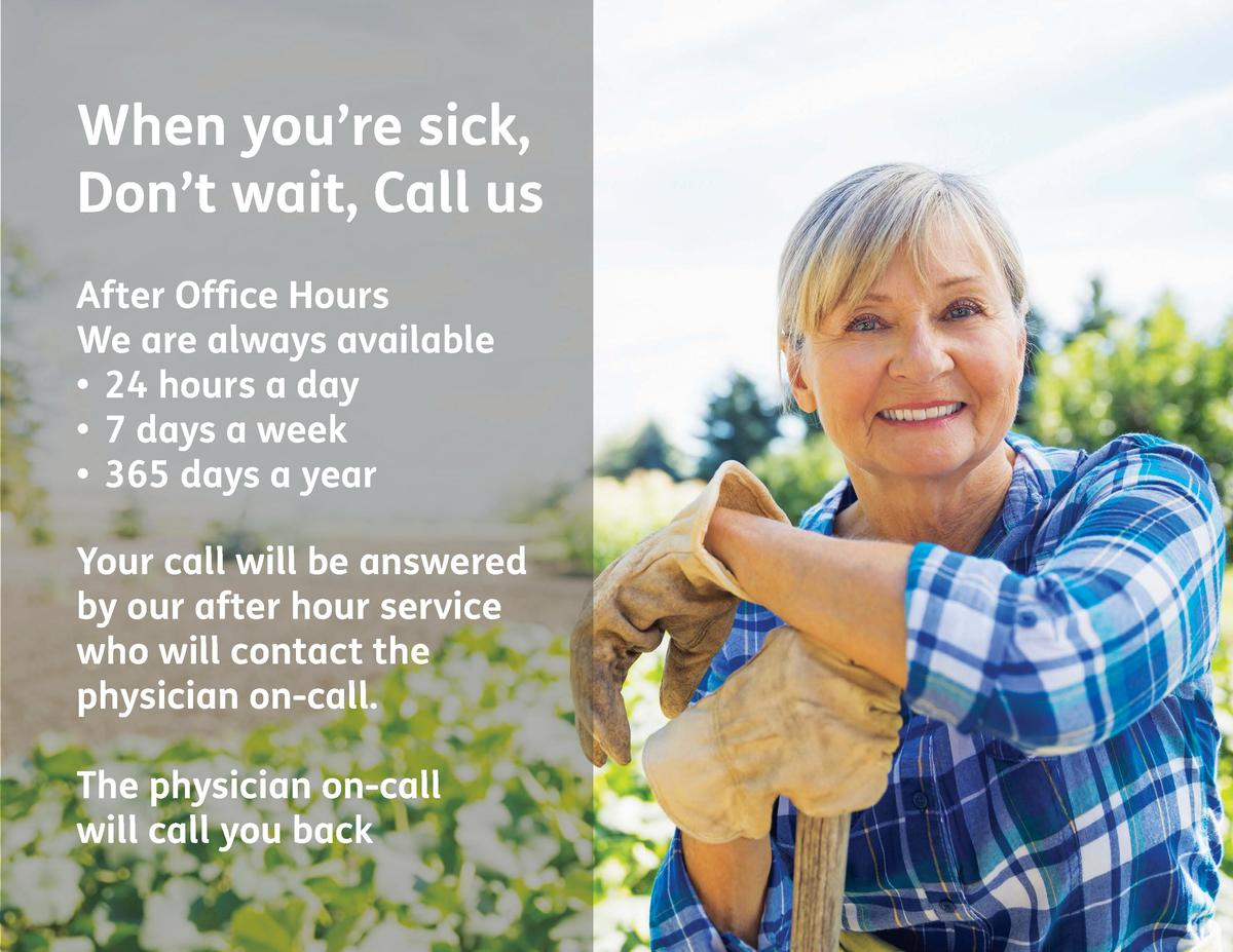 When you   re sick, Don   t wait, Call us After Office Hours We are always available      24 hours a day      7 days a wee...