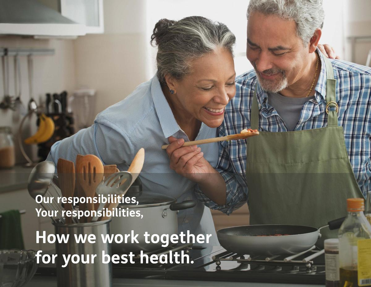Our responsibilities, Your responsibilities,  How we work together for your best health.