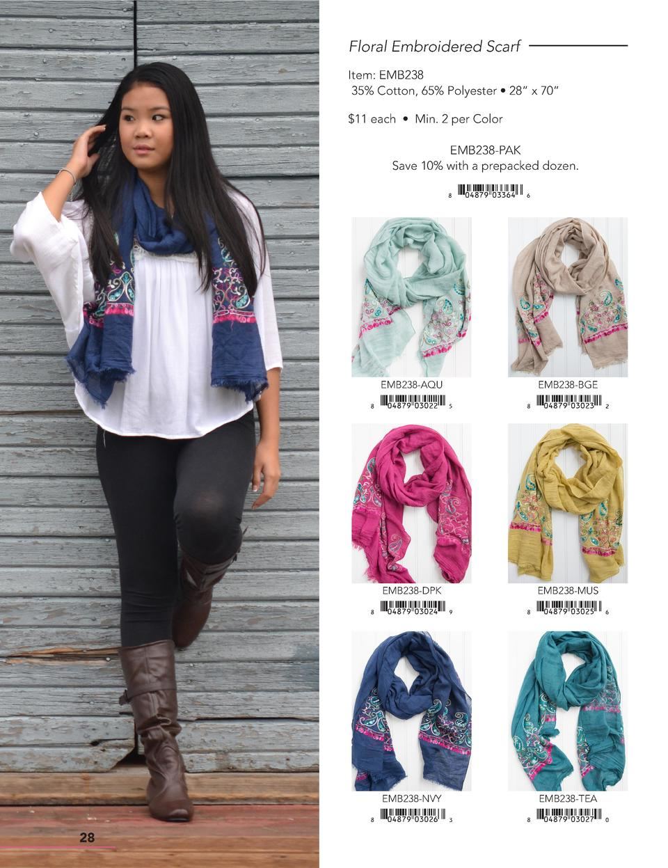 Floral Embroidered Scarf Item  EMB238 35  Cotton, 65  Polyester     28    x 70     11 each     Min. 2 per Color EMB238-PAK...