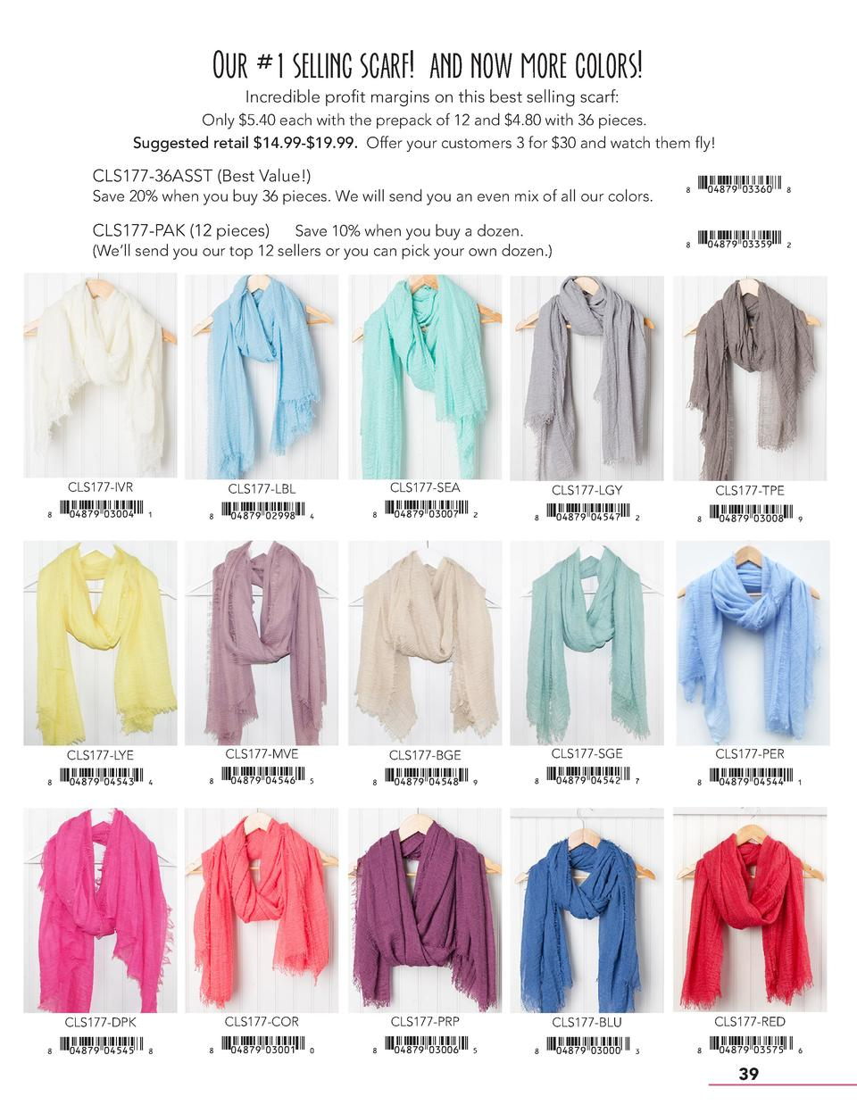 Our  1 selling scarf  and now more colors  Incredible profit margins on this best selling scarf  Only  5.40 each with the ...