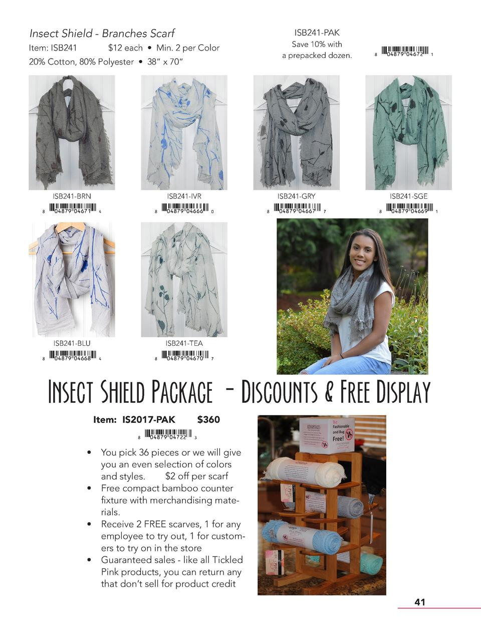 Insect Shield - Branches Scarf Item  ISB241  ISB241-PAK   12 each     Min. 2 per Color  20  Cotton, 80  Polyester     38  ...
