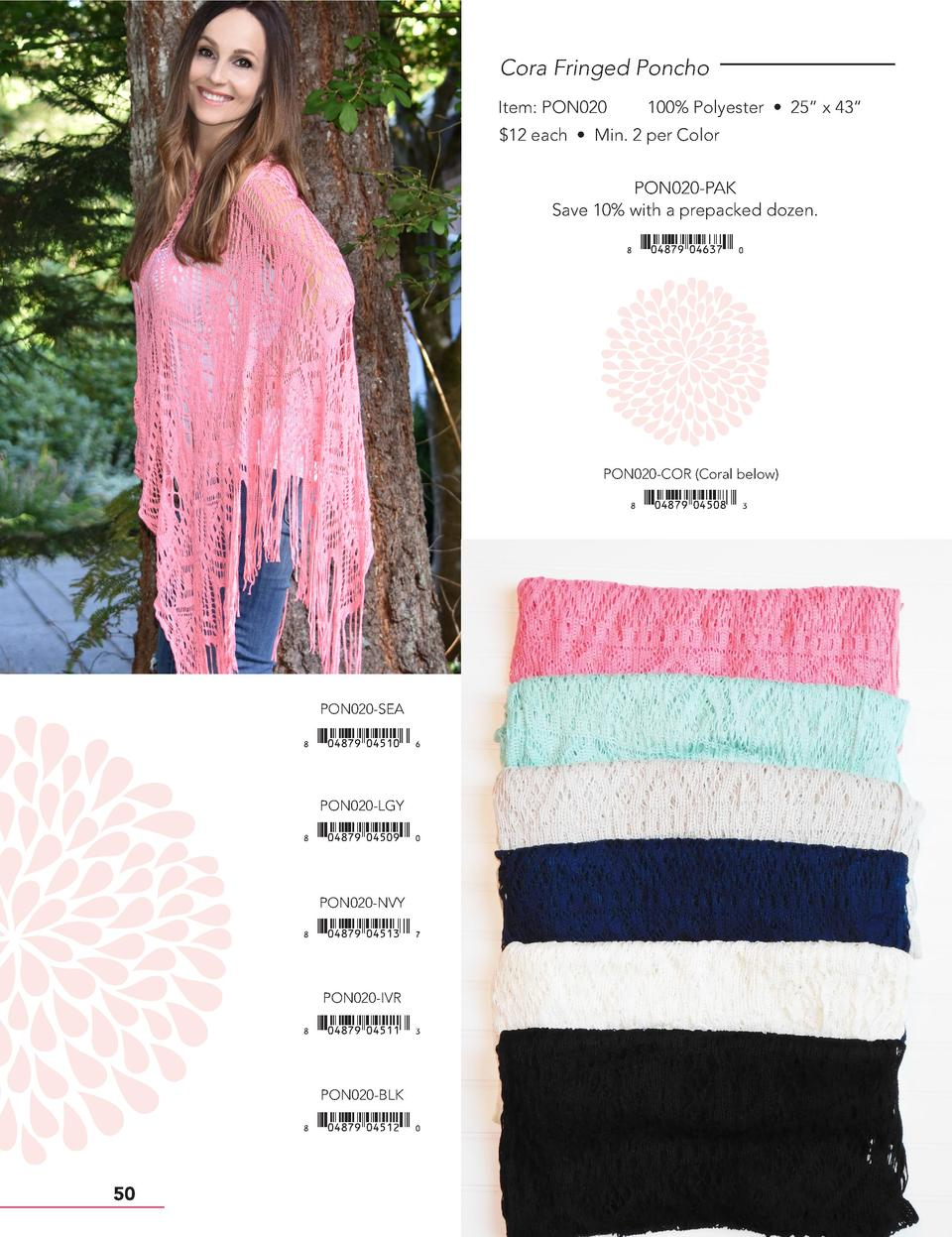 Cora Fringed Poncho Item  PON020  100  Polyester     25    x 43      12 each     Min. 2 per Color PON020-PAK Save 10  with...