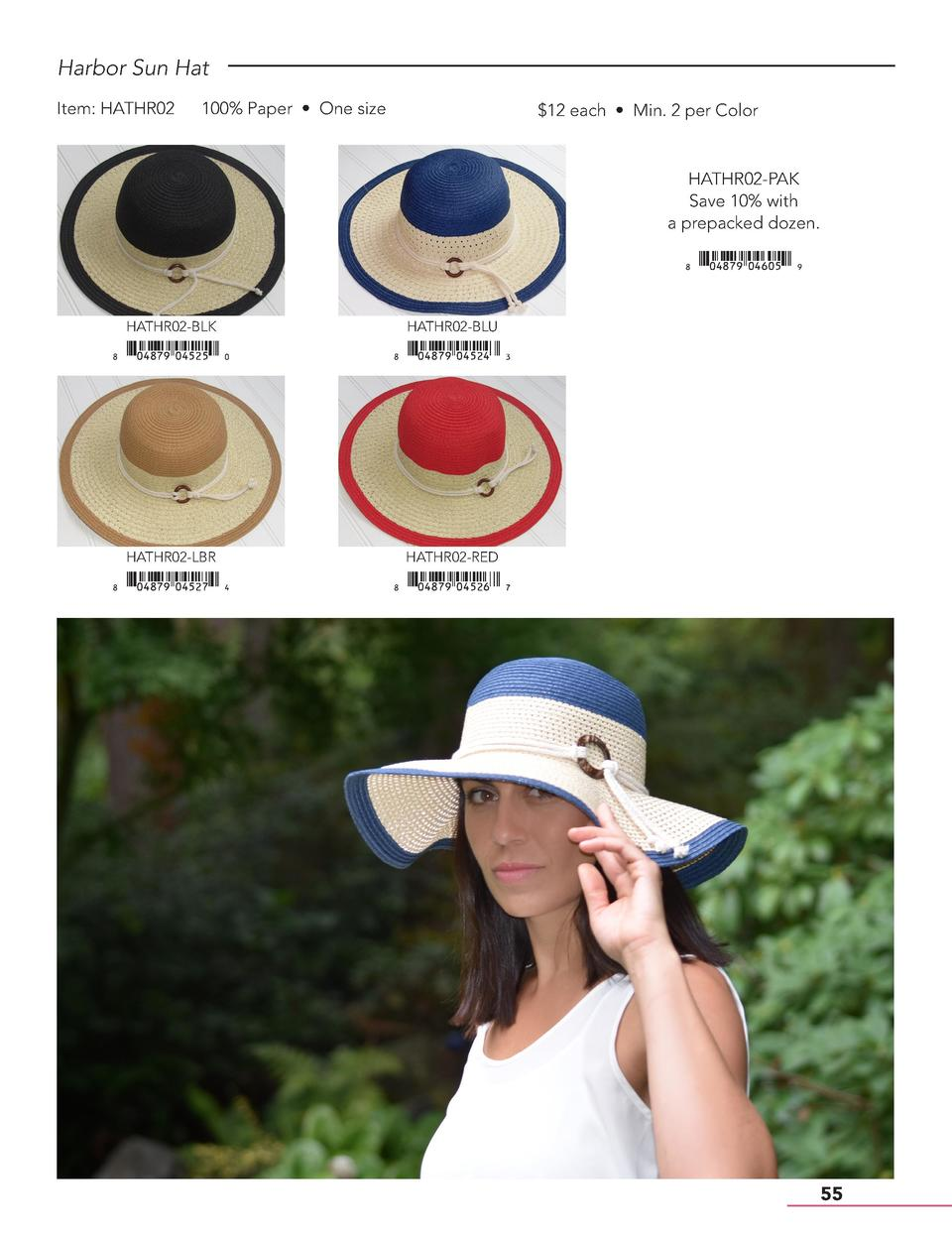 Harbor Sun Hat Item  HATHR02  100  Paper     One size   12 each     Min. 2 per Color  HATHR02-PAK Save 10  with a prepacke...