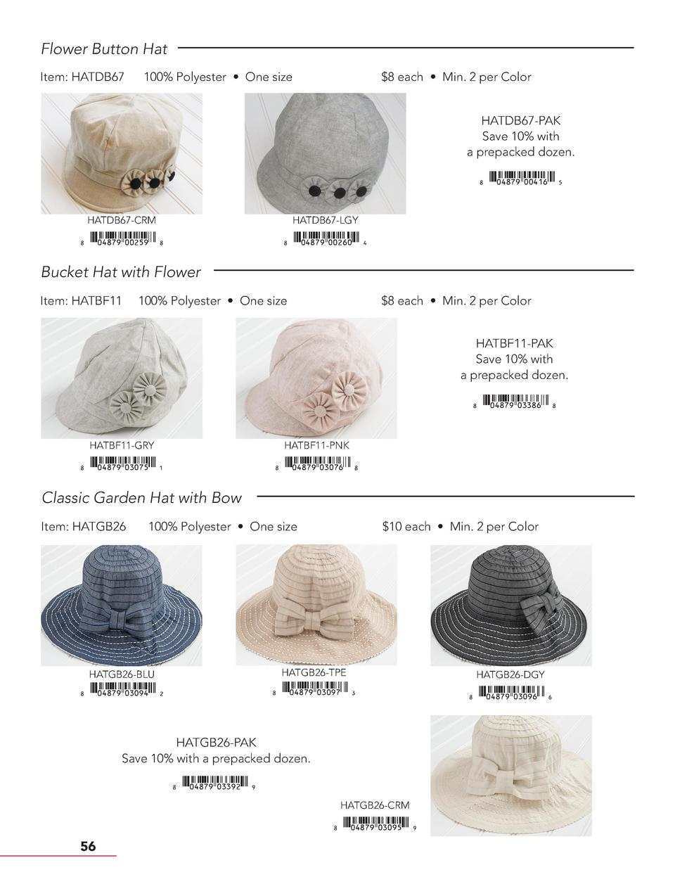 Flower Button Hat Item  HATDB67  100  Polyester     One size   8 each     Min. 2 per Color HATDB67-PAK Save 10  with a pre...