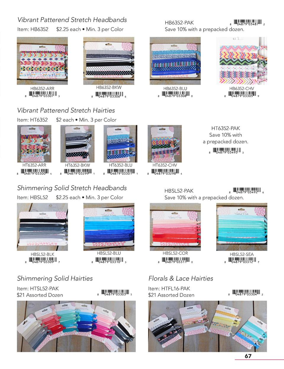 Vibrant Patterend Stretch Headbands Item  HB6352   2.25 each     Min. 3 per Color  HB6352-PAK   xiAEIHJy03487mzV Save 10  ...
