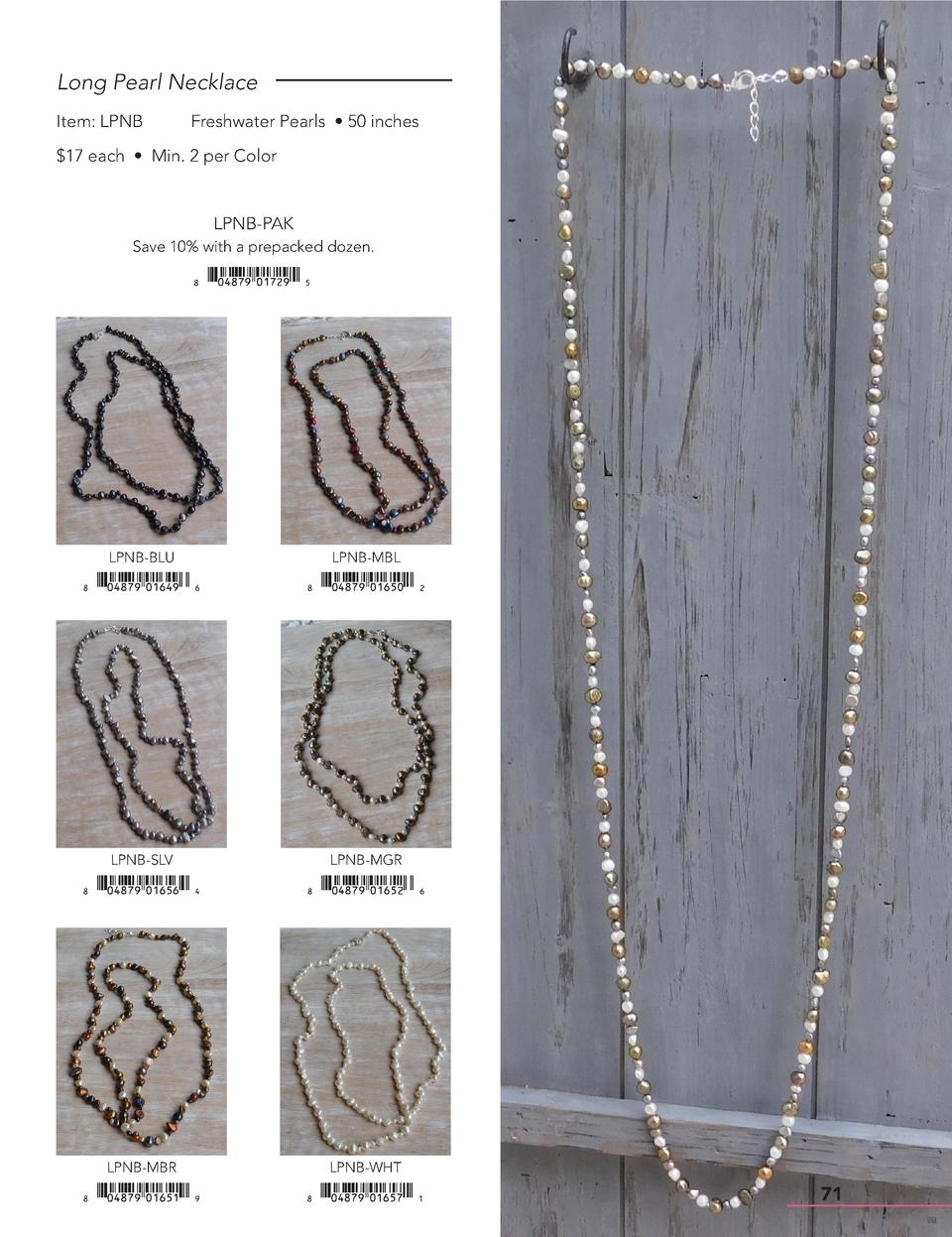 Long Pearl Necklace Item  LPNB  Freshwater Pearls     50 inches   17 each     Min. 2 per Color  LPNB-PAK Save 10  with a p...