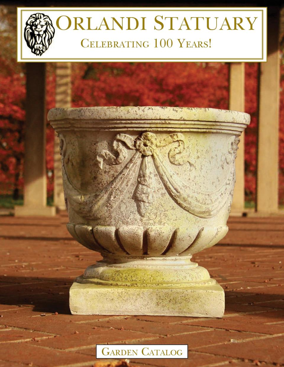 ORLANDI STATUARY Celebrating 100 Years   Garden Catalog
