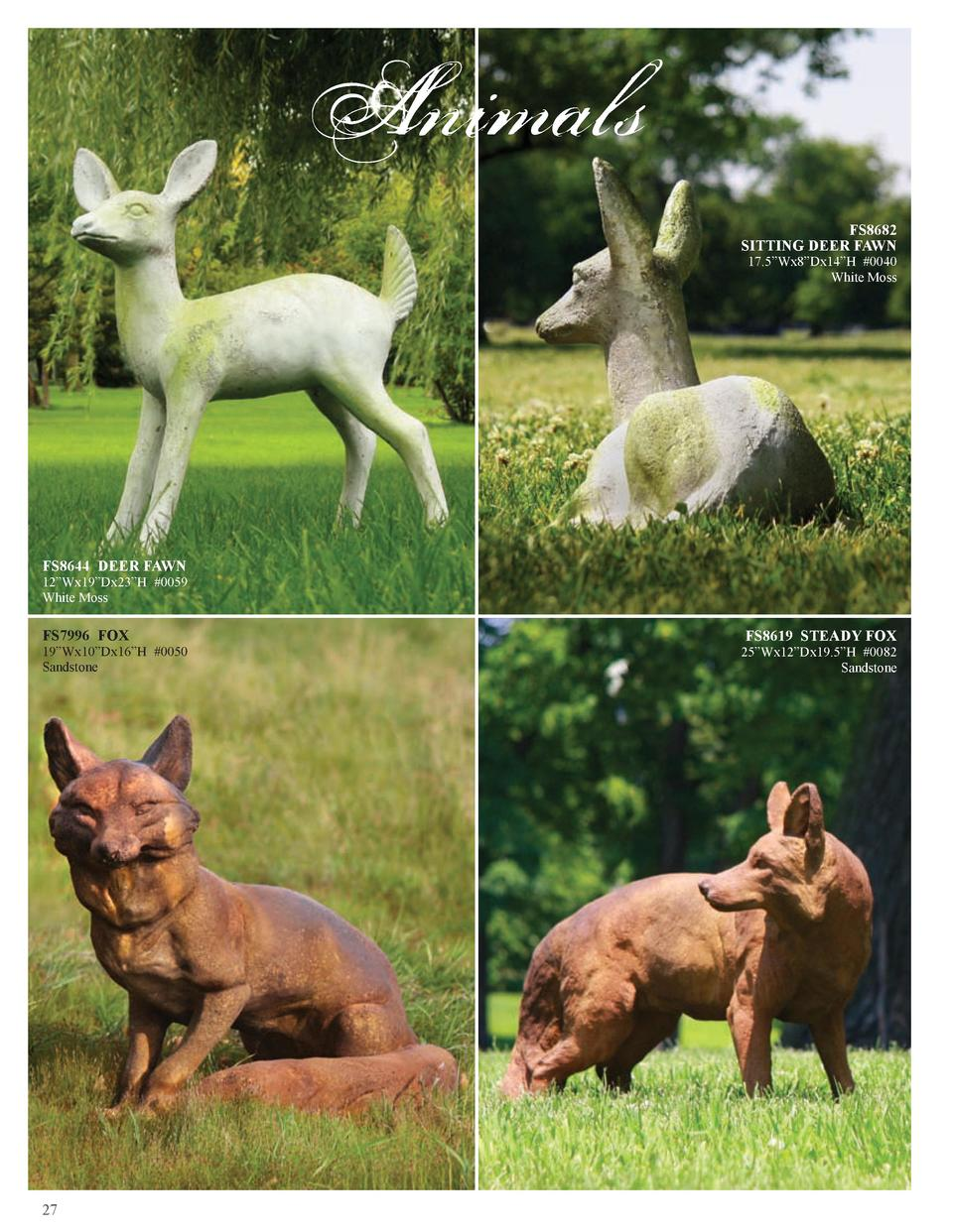 Animals FS8682 SITTING DEER FAWN  17.5   Wx8   Dx14   H  0040 White Moss  FS8644 DEER FAWN  12   Wx19   Dx23   H  0059 Whi...
