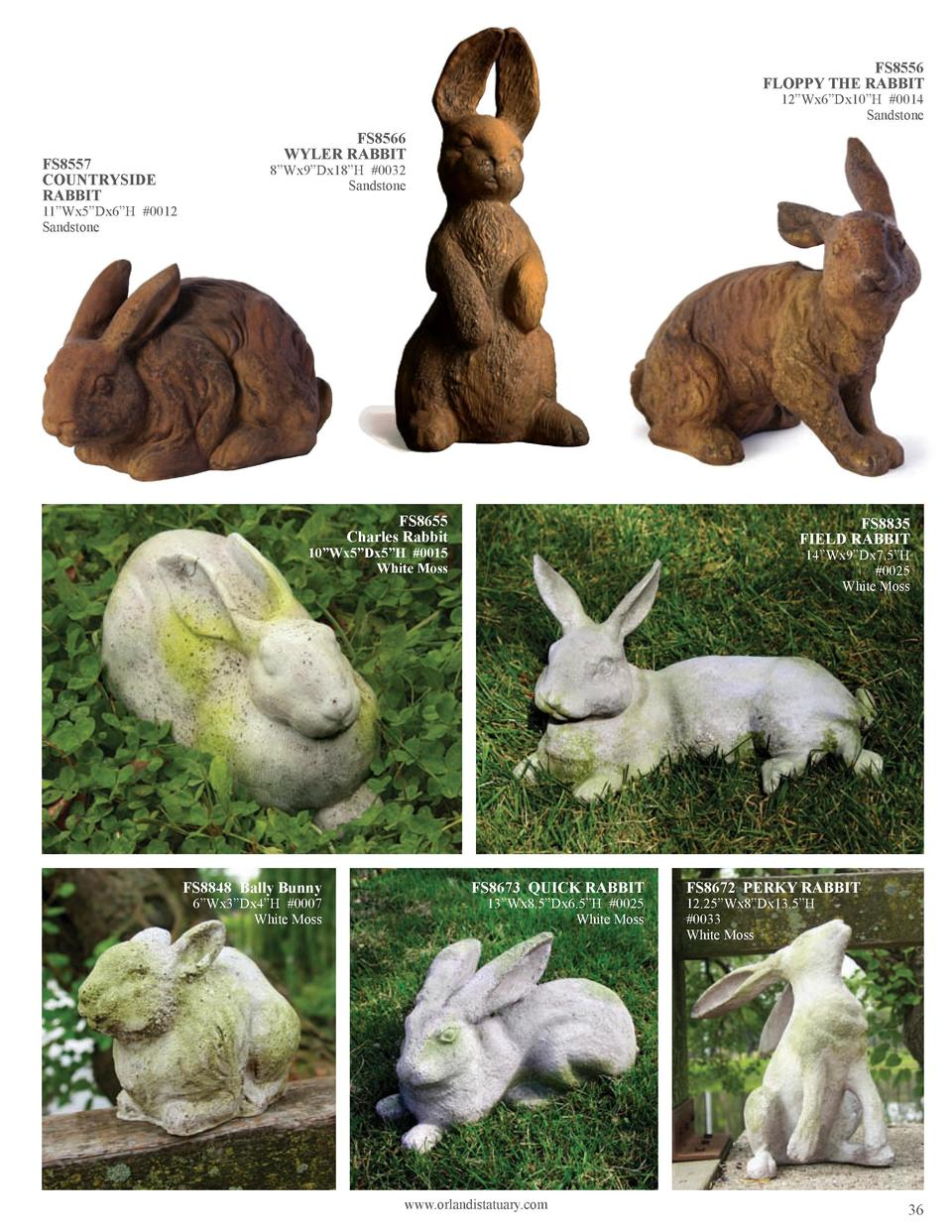 FS8556 FLOPPY THE RABBIT 12   Wx6   Dx10   H  0014 Sandstone  FS8557 COUNTRYSIDE RABBIT  FS8566 WYLER RABBIT  8   Wx9   Dx...