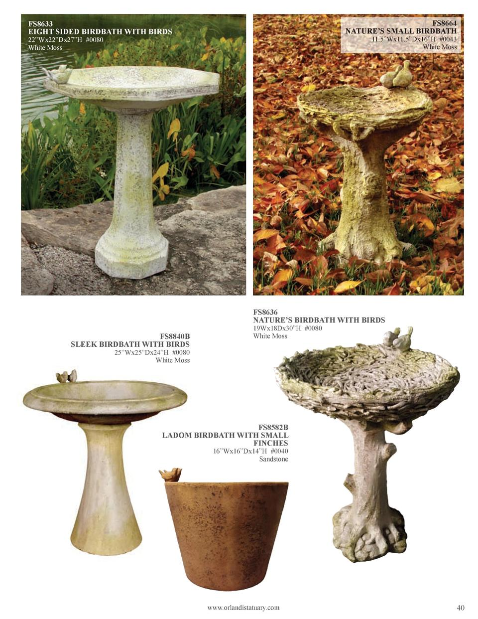 FS8664 NATURE   S SMALL BIRDBATH  FS8633 EIGHT SIDED BIRDBATH WITH BIRDS  11.5   Wx11.5   Dx16   H  0043 White Moss  22   ...