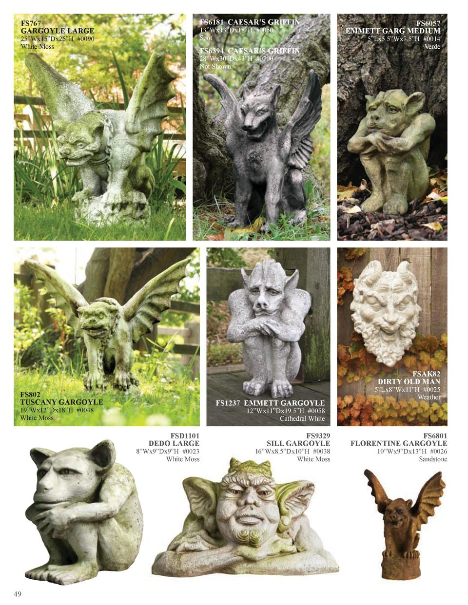 FS767 GARGOYLE LARGE  25   Wx15   Dx25   H  0090 White Moss  FS6181 CAESAR   S GRIFFIN 13   Wx13   Dx18   H  0050 Soot  FS...
