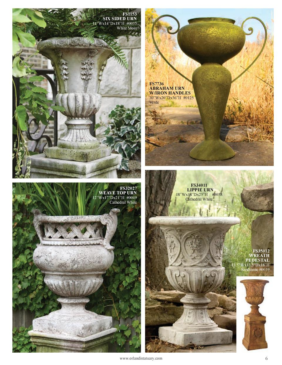 FS1153 SIX SIDED URN  14   Wx14   Dx18   H  0035 White Moss  FS7736 ABRAHAM URN W IRON HANDLES  30   Wx20   Dx36   H  0125...