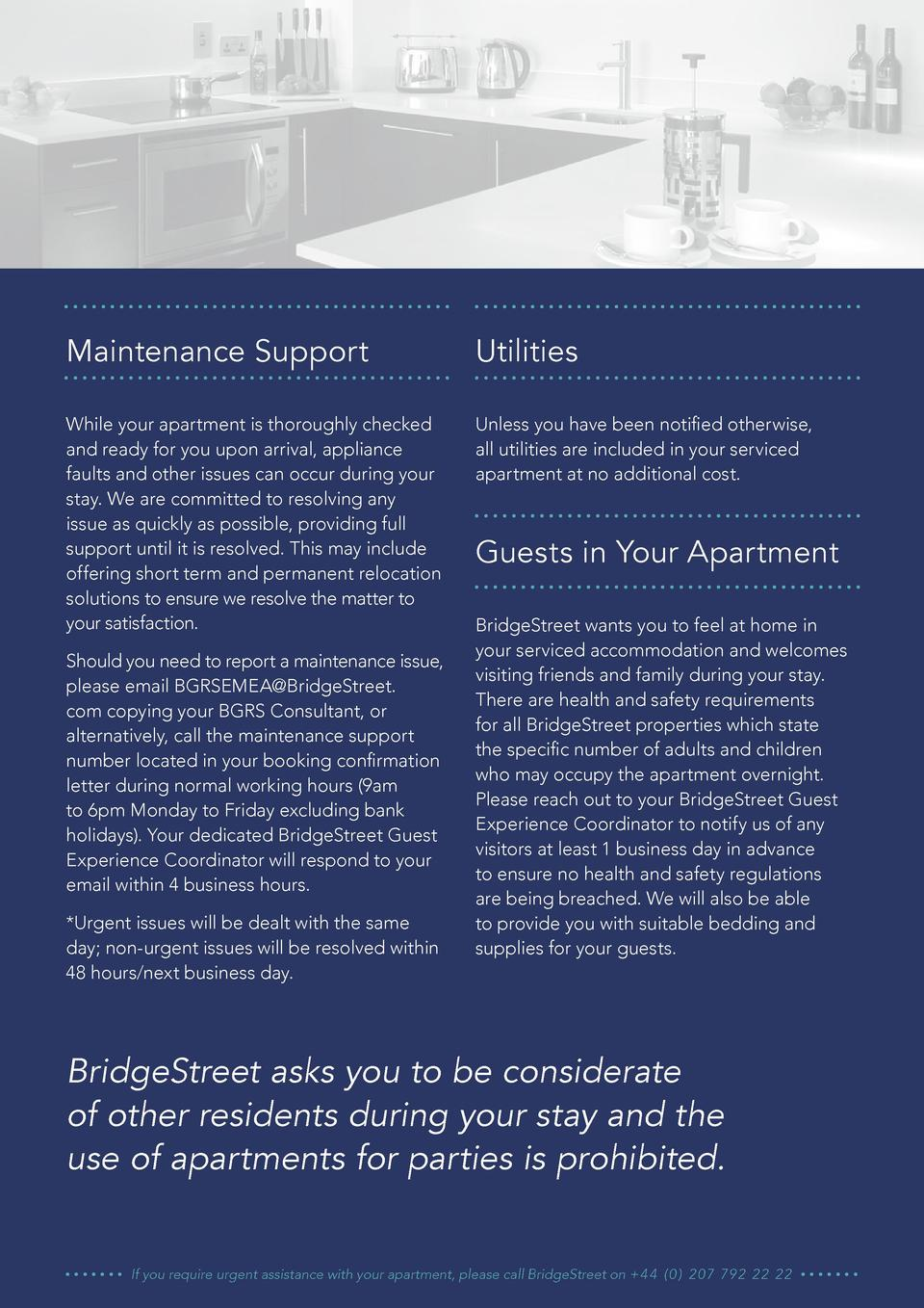 Maintenance Support  Utilities  While your apartment is thoroughly checked and ready for you upon arrival, appliance fault...