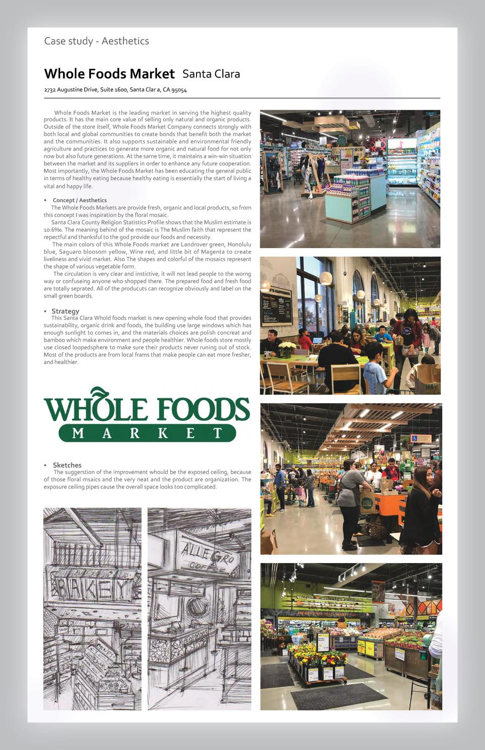 Case study - Aesthetics  Whole Foods Market Santa Clara 2732 Augustine Drive, Suite 1600, Santa Clar a, CA 95054  Whole Fo...