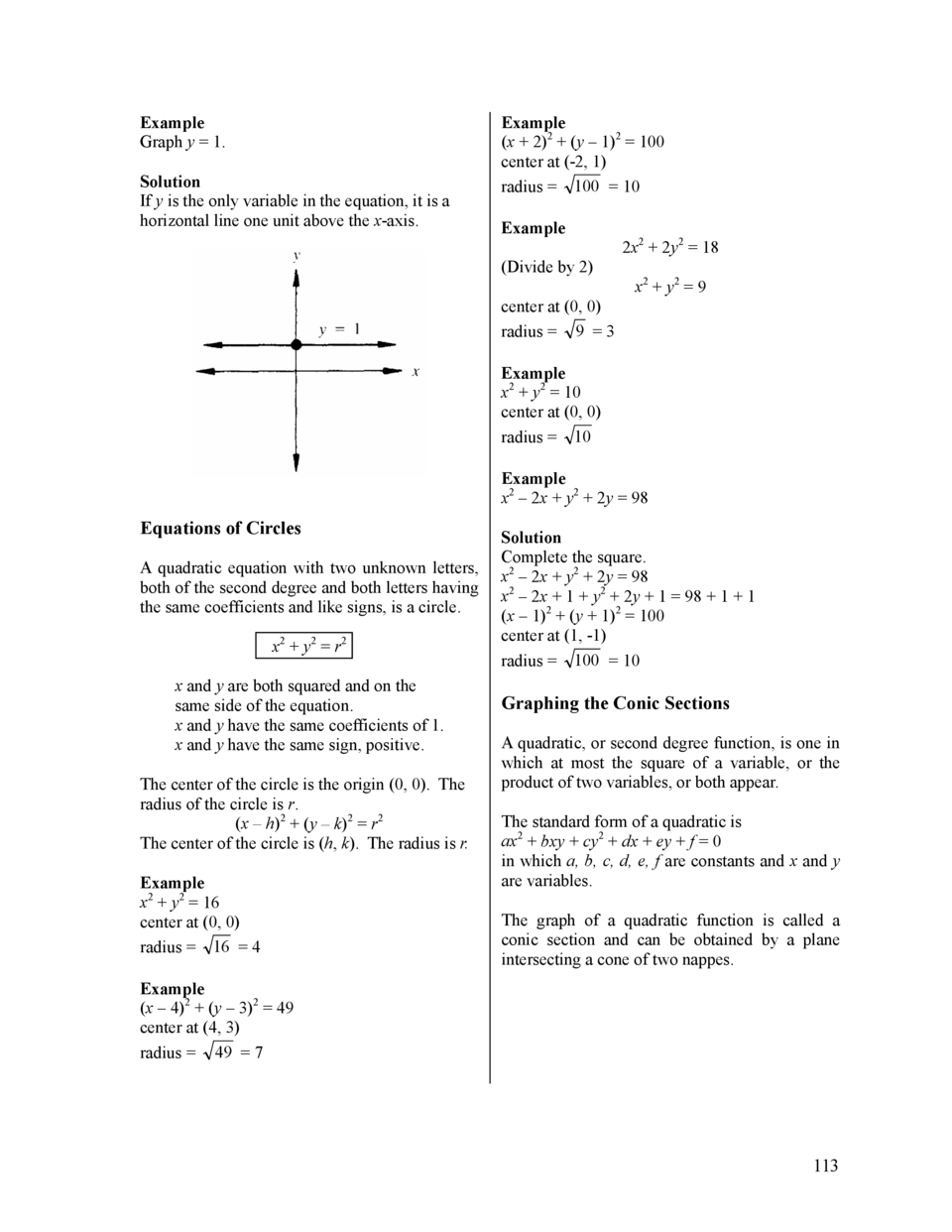 Example Graph y   1. Solution If y is the only variable in the equation, it is a horizontal line one unit above the x-axis...