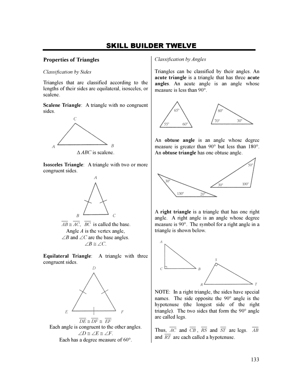 SKILL BUILDER TWELVE Properties of Triangles  Classification by Angles  Classification by Sides  Triangles can be classifi...