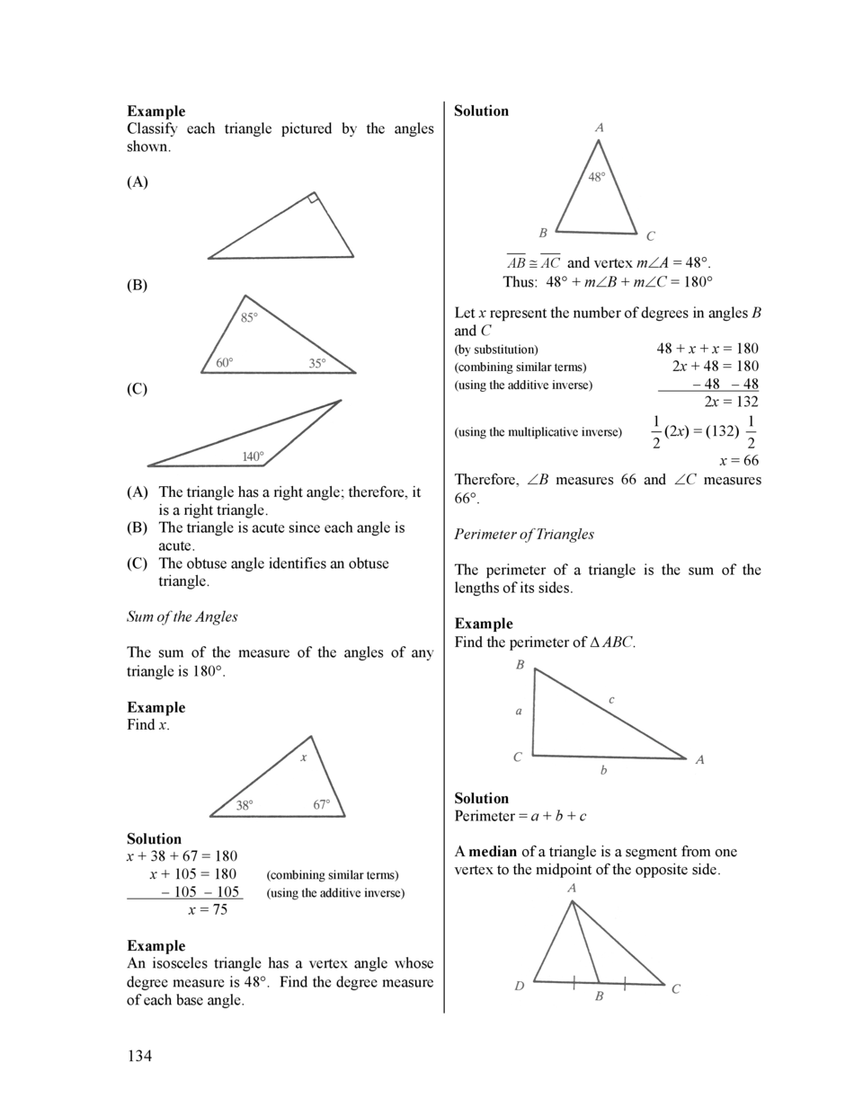 Example Classify each triangle pictured by the angles shown.  Solution   A   AB     AC and vertex m   A   48  . Thus  48  ...