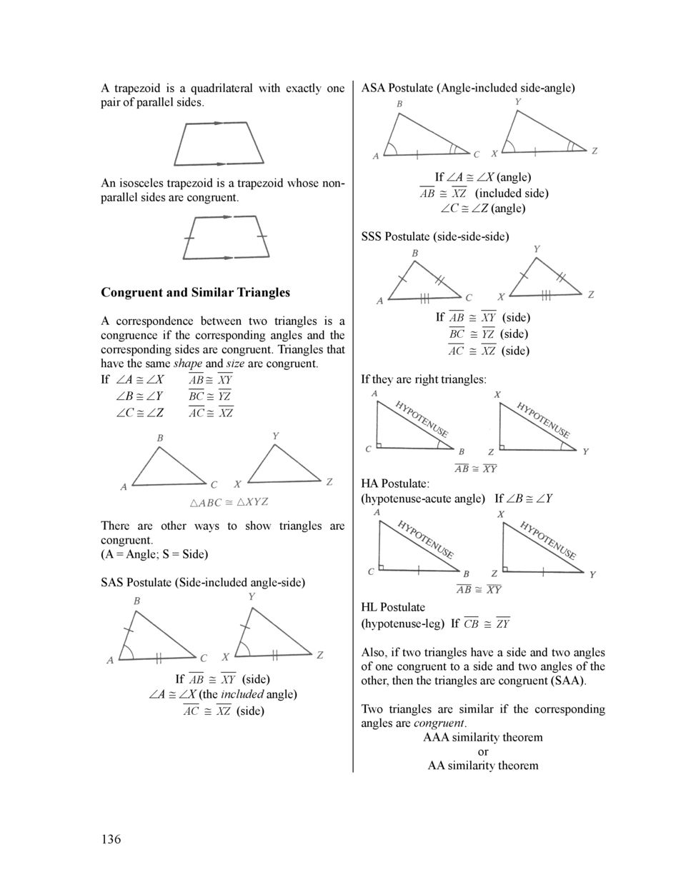 A trapezoid is a quadrilateral with exactly one pair of parallel sides.  An isosceles trapezoid is a trapezoid whose nonpa...
