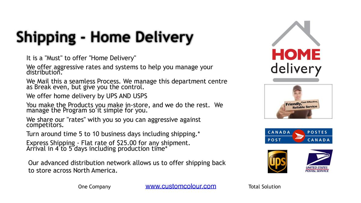 Shipping - Home Delivery     It is a  Must  to offer  Home Delivery      We offer aggressive rates and systems to help you...