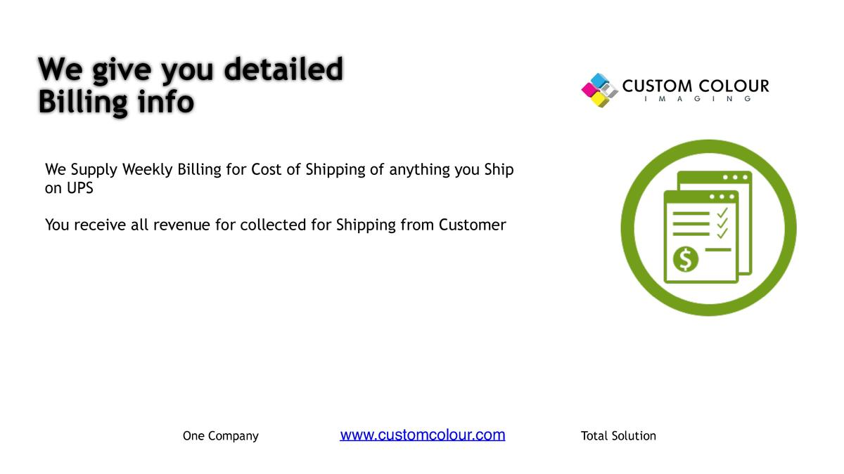 We give you detailed Billing info     We Supply Weekly Billing for Cost of Shipping of anything you Ship on UPS     You re...