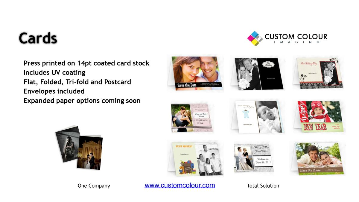 Cards                      Press printed on 14pt coated card stock Includes UV coating Flat, Folded, Tri-fold and Postcard...