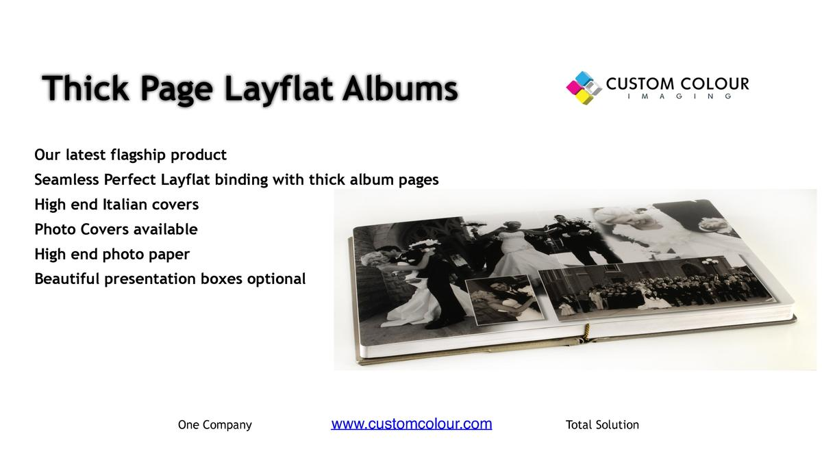 Thick Page Layflat Albums     Our latest flagship product     Seamless Perfect Layflat binding with thick album pages     ...