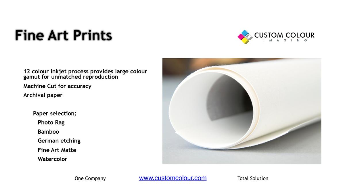 Fine Art Prints     12 colour inkjet process provides large colour gamut for unmatched reproduction     Machine Cut for ac...