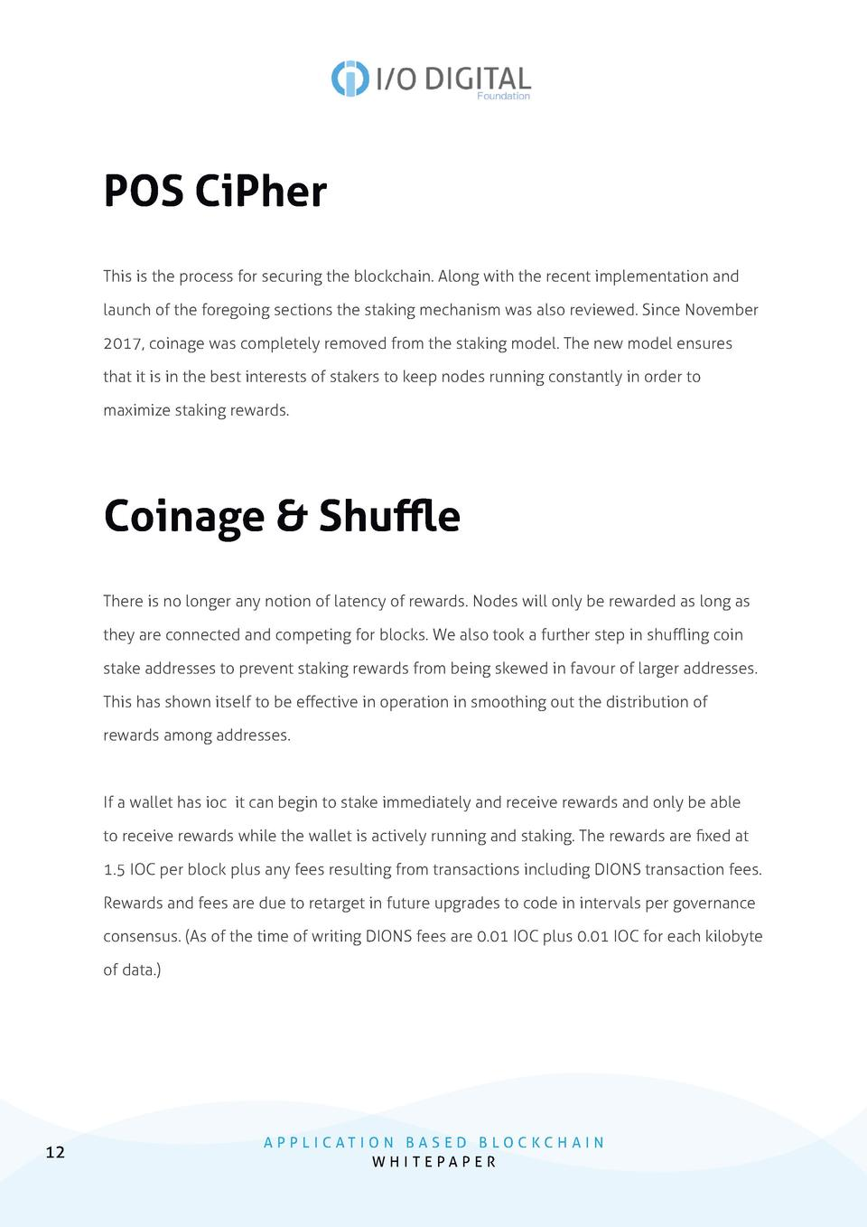 POS CiPher This is the process for securing the blockchain. Along with the recent implementation and launch of the foregoi...
