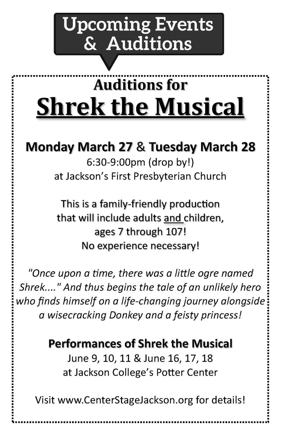 Auditions for  Shrek the Musical Monday March 27   Tuesday March 28 6 30-9 00pm  drop by   at Jackson   s First Presbyteri...