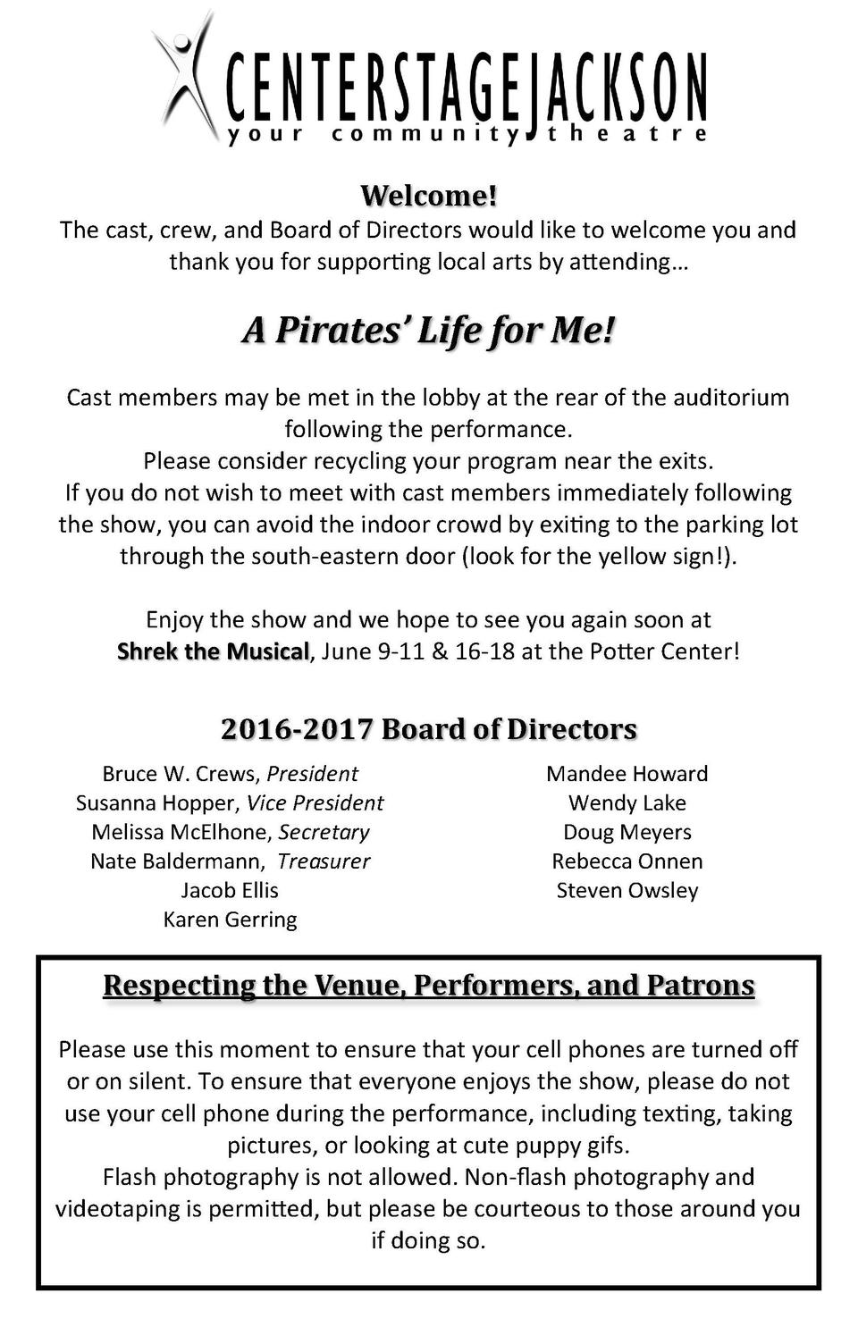 Welcome  The cast, crew, and Board of Directors would like to welcome you and thank you for supporting local arts by atten...