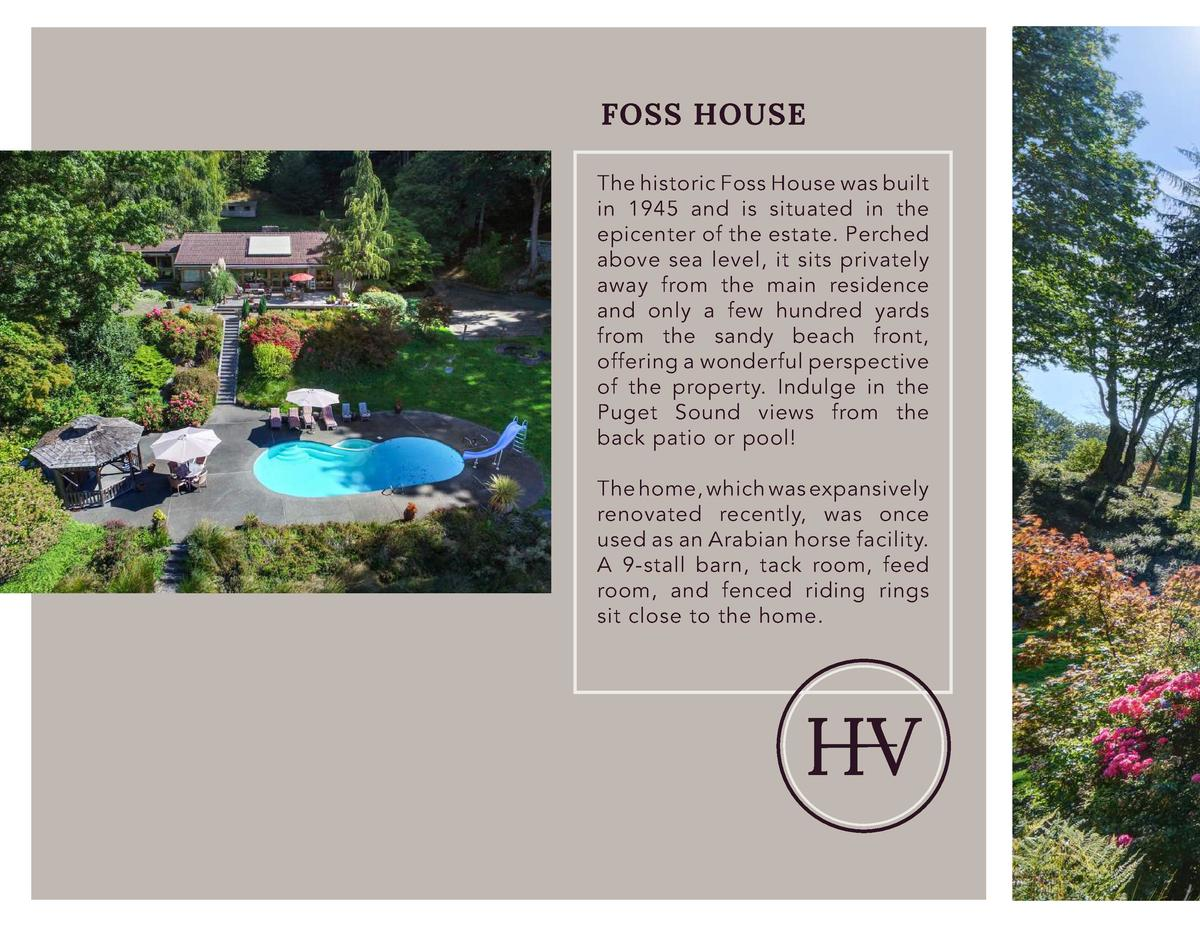 FOSS HOUSE The historic Foss House was built in 1945 and is situated in the epicenter of the estate. Perched above sea lev...