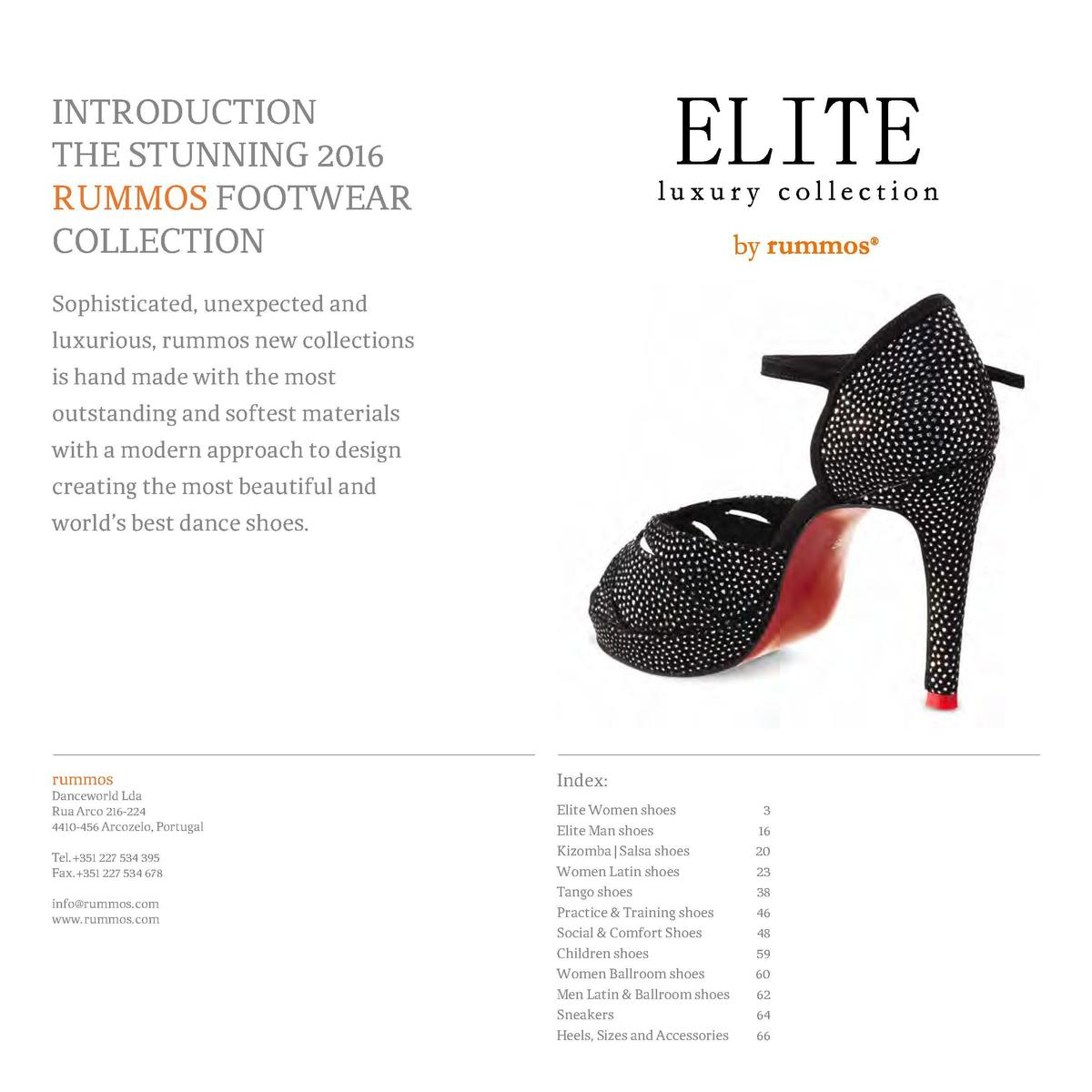 INTRODUCTION THE STUNNING 2016 RUMMOS FOOTWEAR COLLECTION Sophisticated, unexpected and luxurious, rummos new collections ...