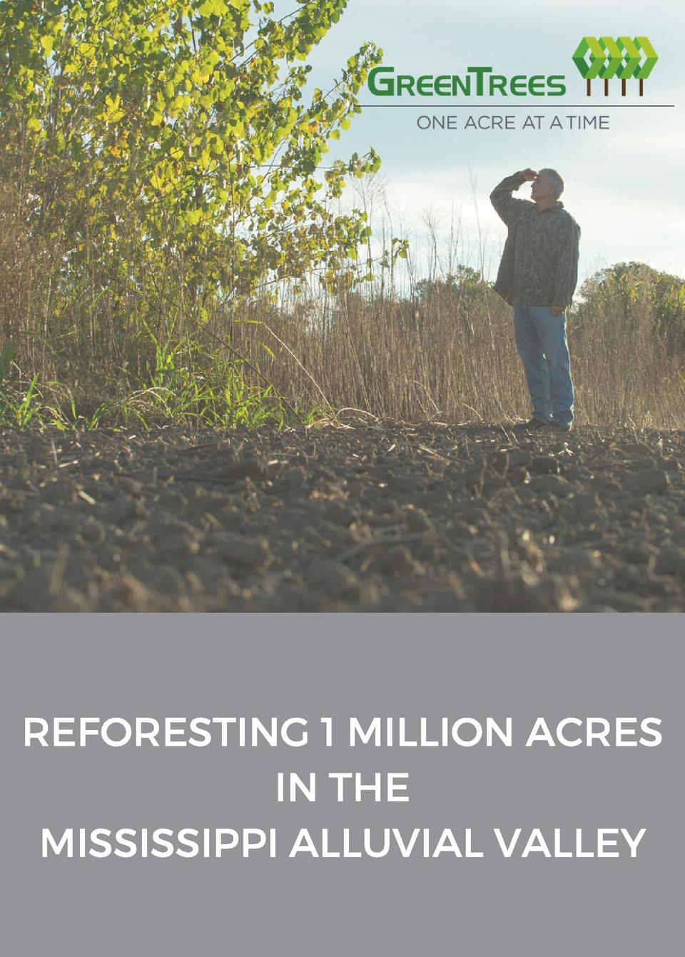 REFORESTING 1 MILLION ACRES IN THE MISSISSIPPI ALLUVIAL VALLEY