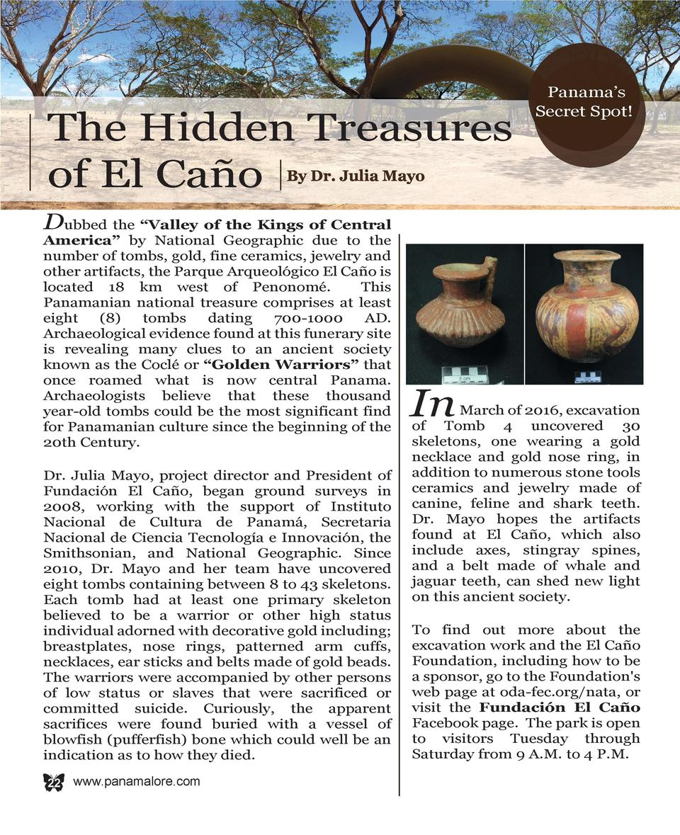 The Hidden Treasures of El Ca  o  Panama   s Secret Spot   By Dr. Julia Mayo  D  ubbed the    Valley of the Kings of Centr...