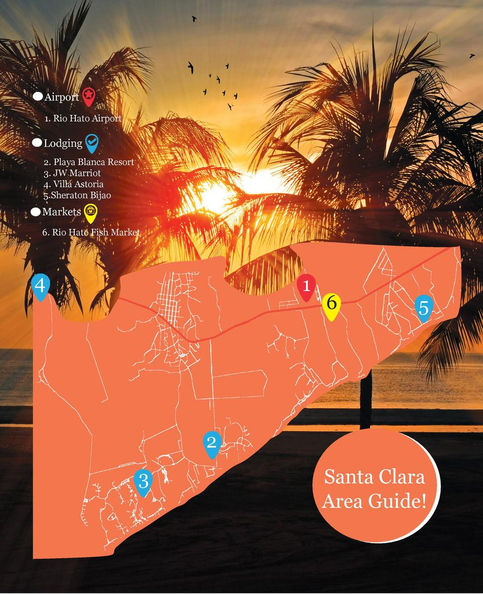 Airport 1. Rio Hato Airport  Lodging 2. Playa Blanca Resort 3. JW Marriot 4. Villa Astoria 5.Sheraton Bijao  Markets 6. Ri...